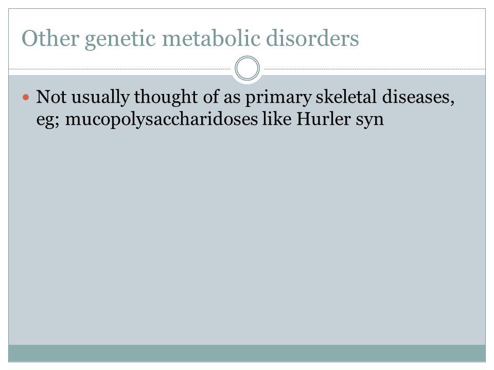 Other genetic metabolic disorders