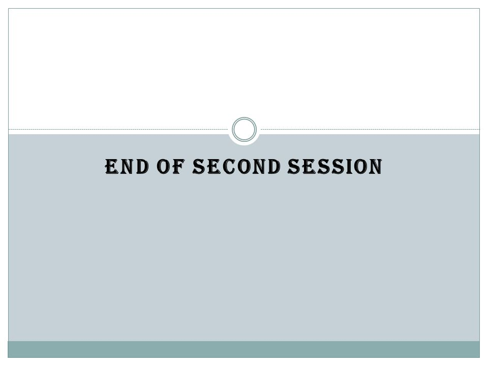 END OF SECOND SESSION