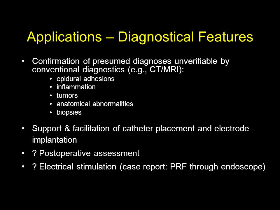 Applications – Diagnostical Features