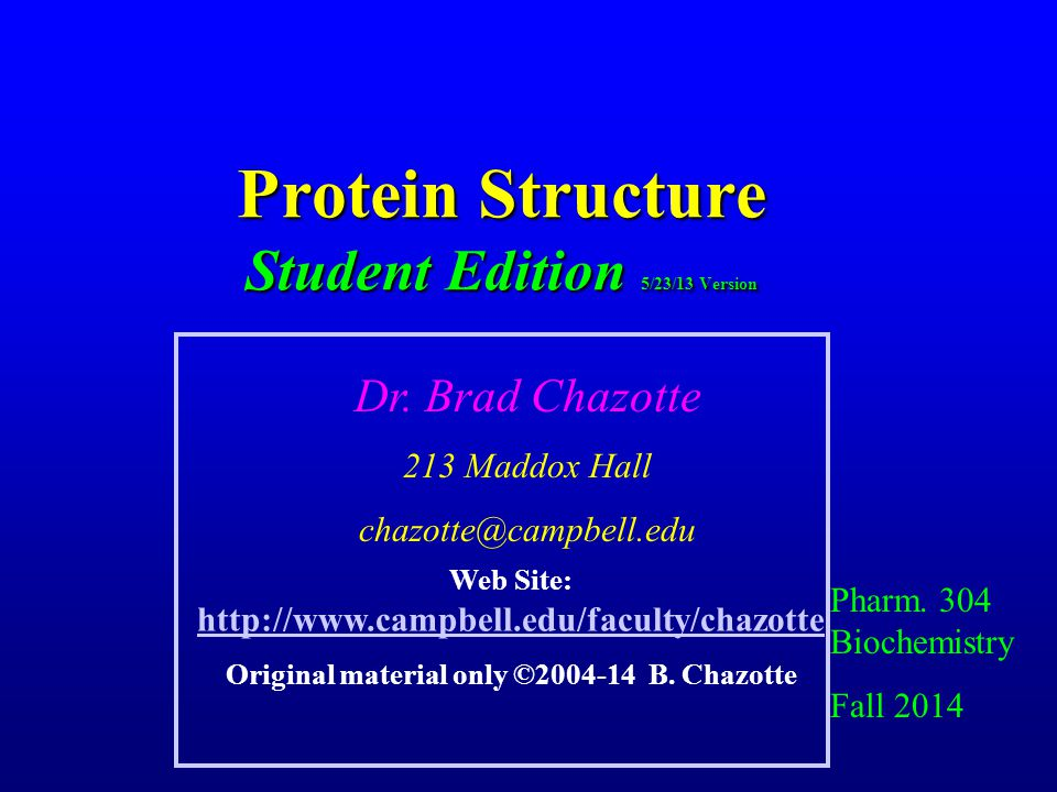 Protein Structure Student Edition 5/23/13 Version
