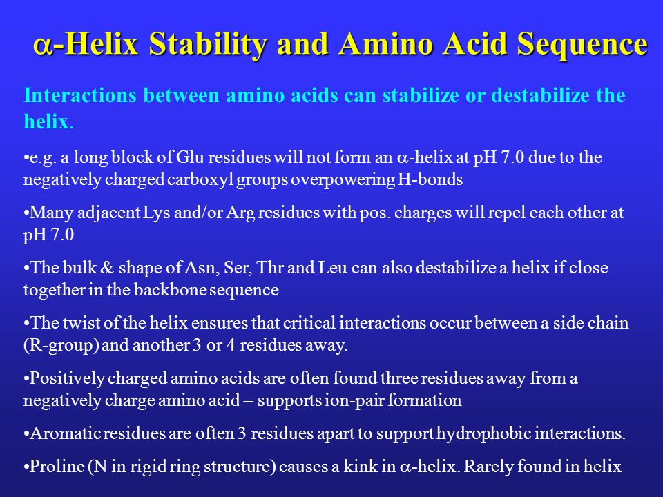 -Helix Stability and Amino Acid Sequence