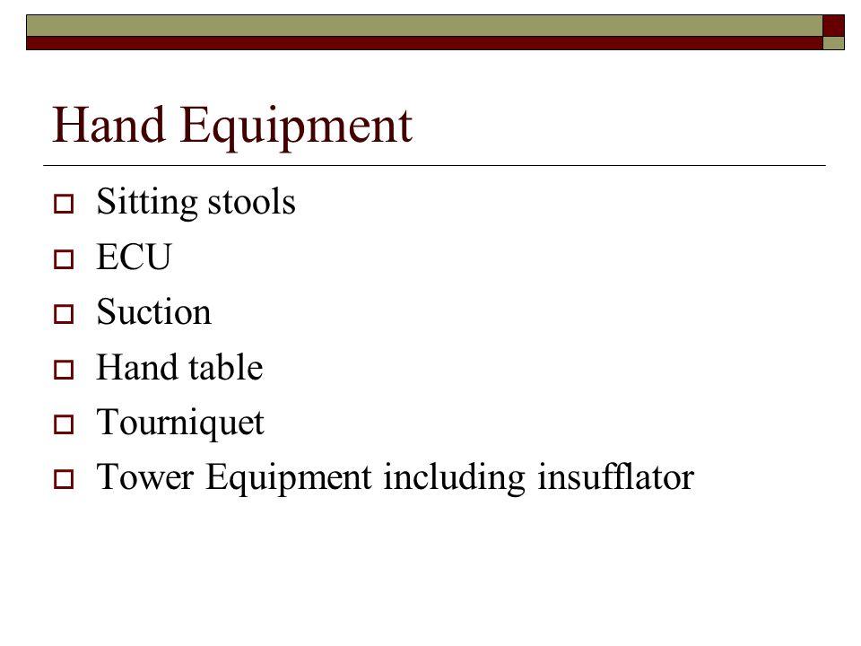 Hand Equipment Sitting stools ECU Suction Hand table Tourniquet