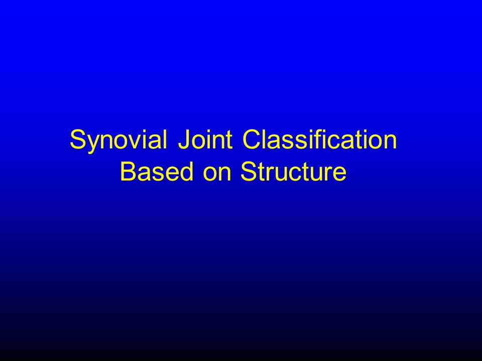 Synovial Joint Classification Based on Structure
