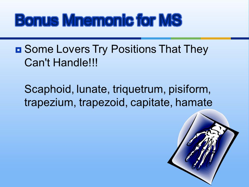 Bonus Mnemonic for MS