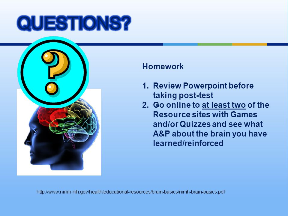 QUESTIONS Homework Review Powerpoint before taking post-test