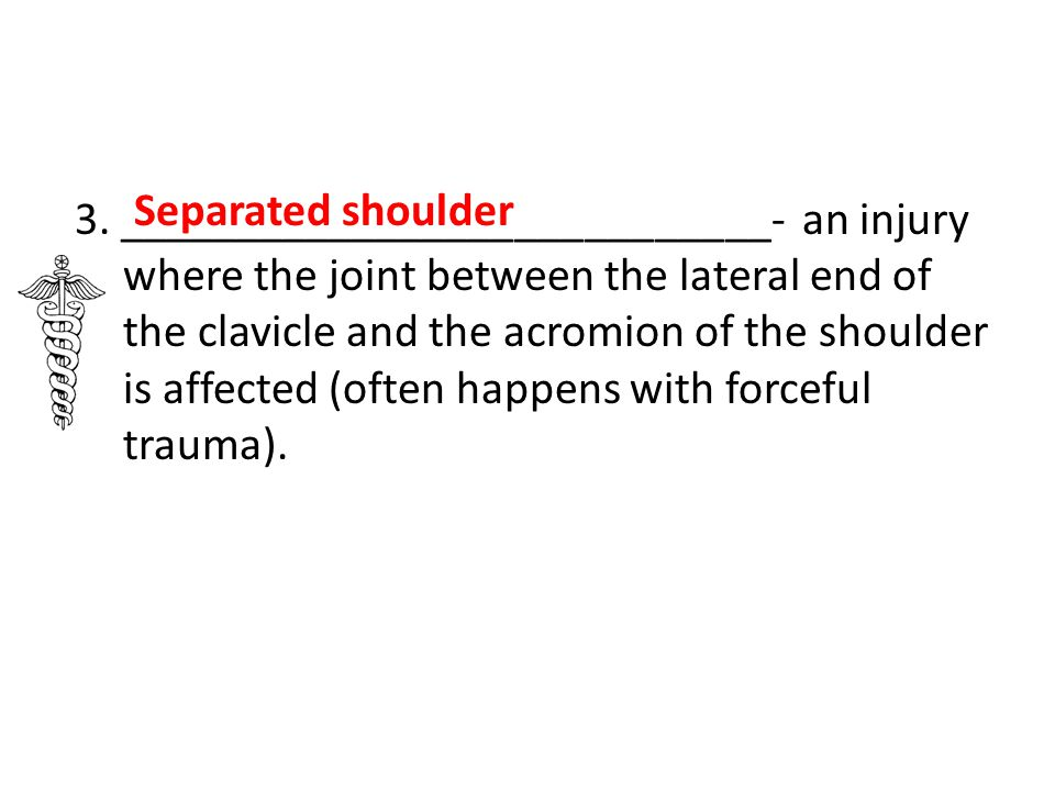 Separated shoulder