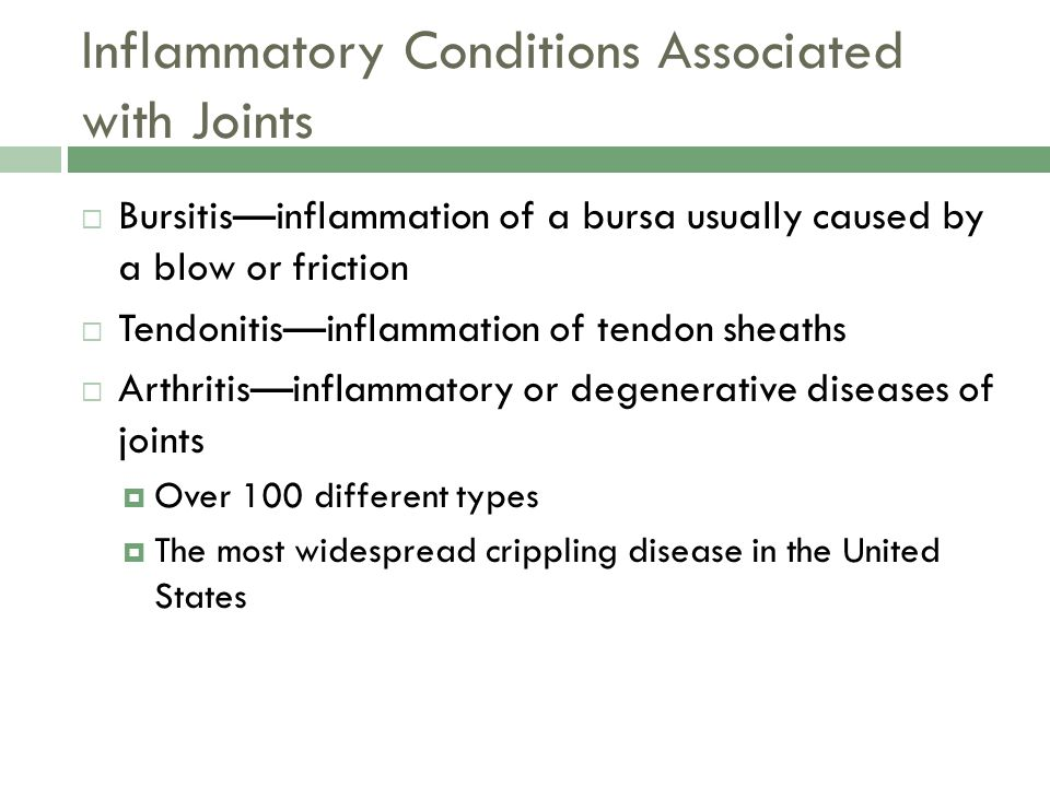 Inflammatory Conditions Associated with Joints