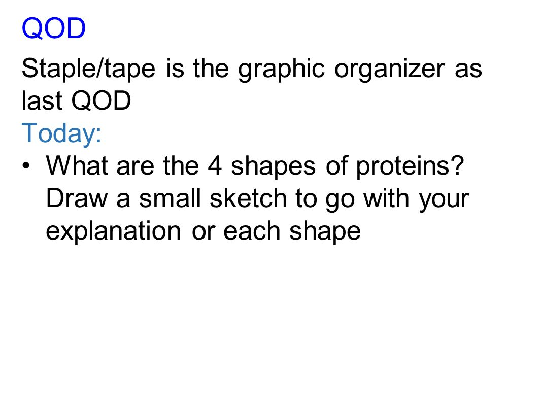 QOD Staple/tape is the graphic organizer as last QOD Today: