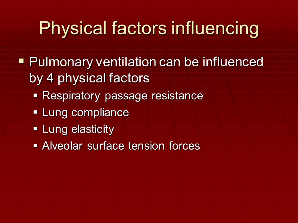 Physical factors influencing