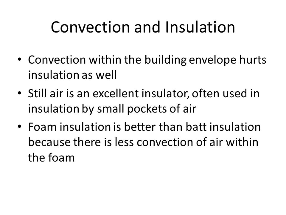 Convection and Insulation