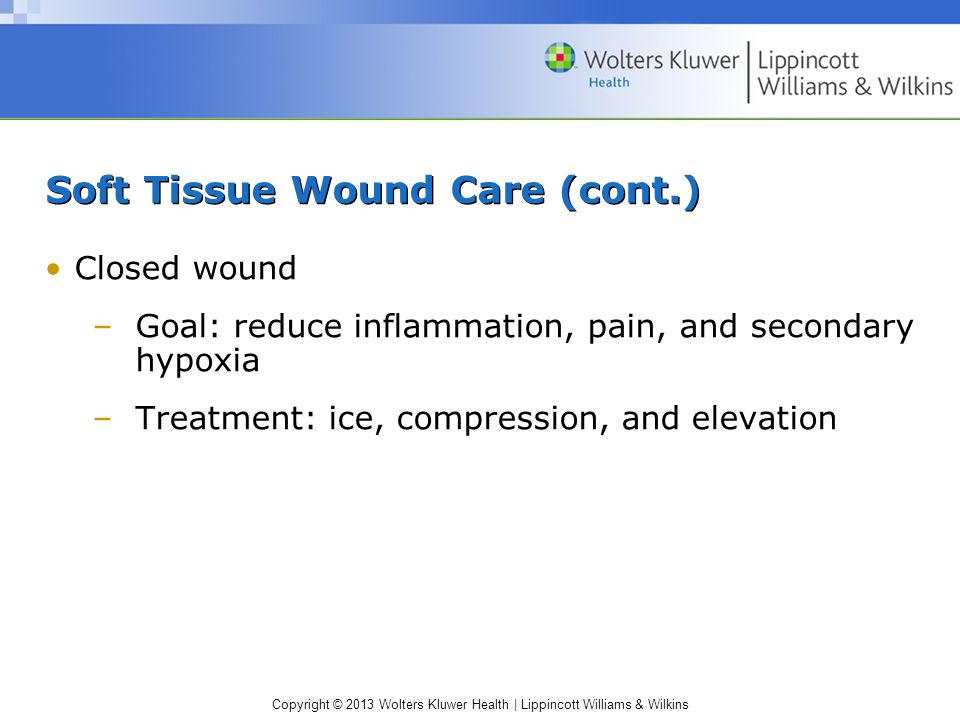 Soft Tissue Wound Care (cont.)