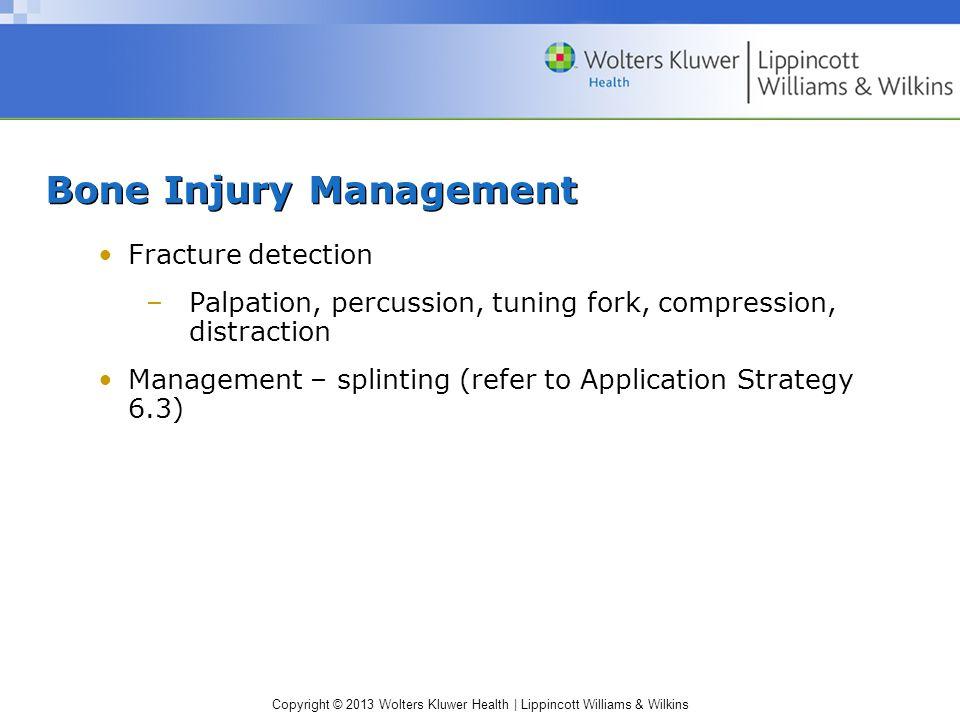 Bone Injury Management