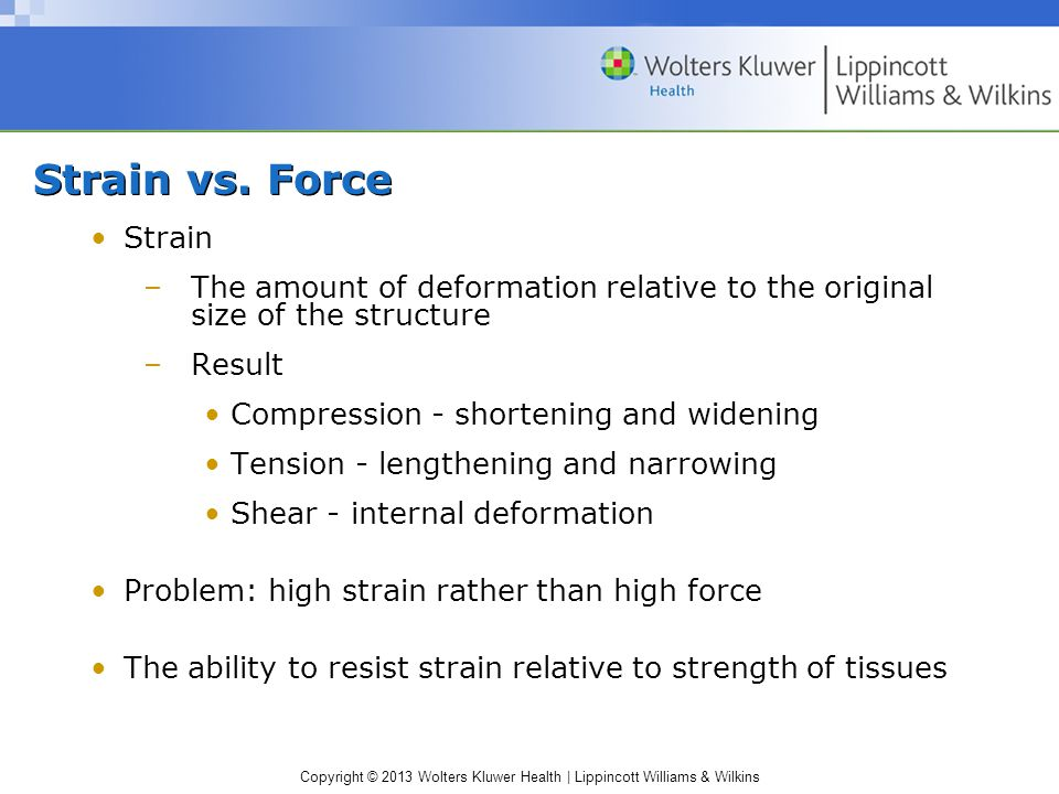 Strain vs. Force Strain. The amount of deformation relative to the original size of the structure.