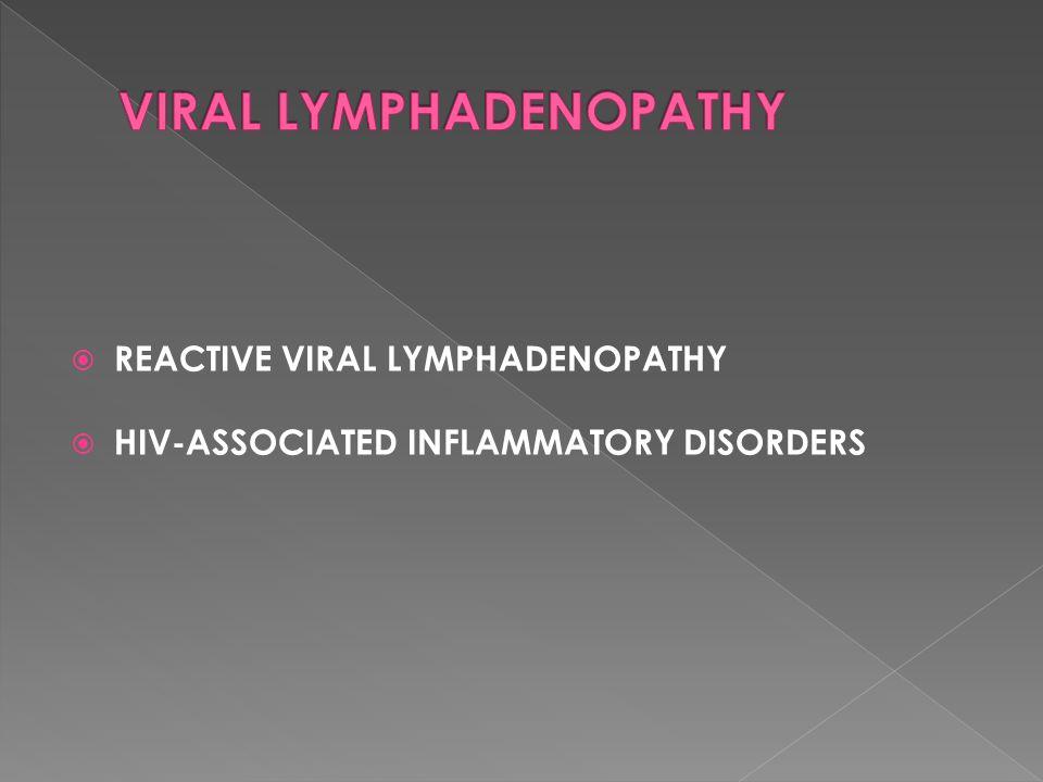VIRAL LYMPHADENOPATHY