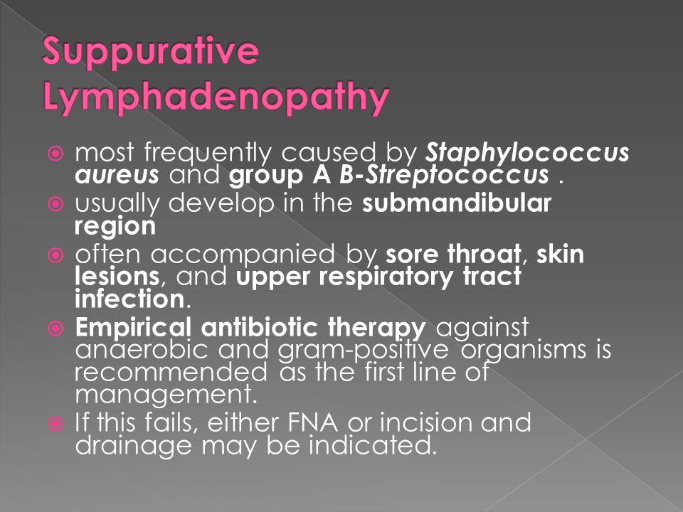 Suppurative Lymphadenopathy
