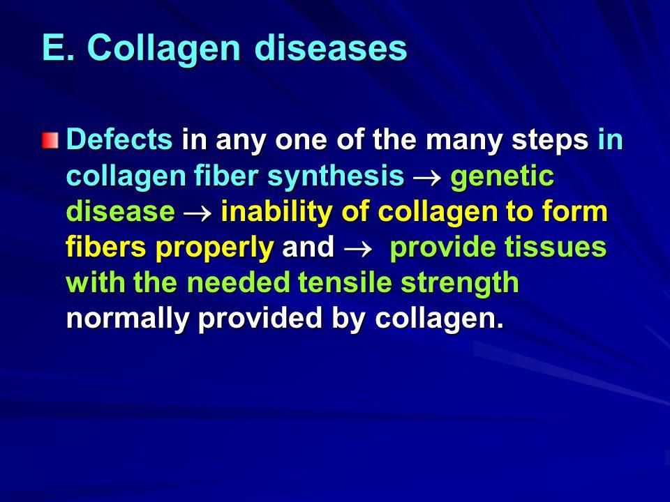 E. Collagen diseases
