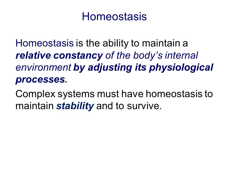 Homeostasis Homeostasis is the ability to maintain a relative constancy of the body's internal environment by adjusting its physiological processes.