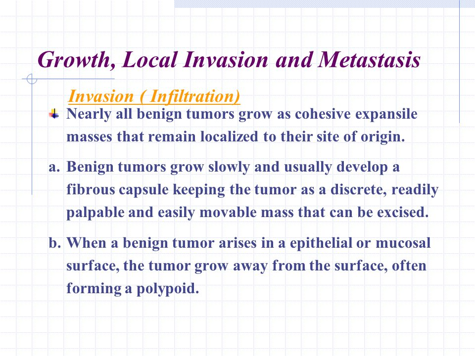 Growth, Local Invasion and Metastasis