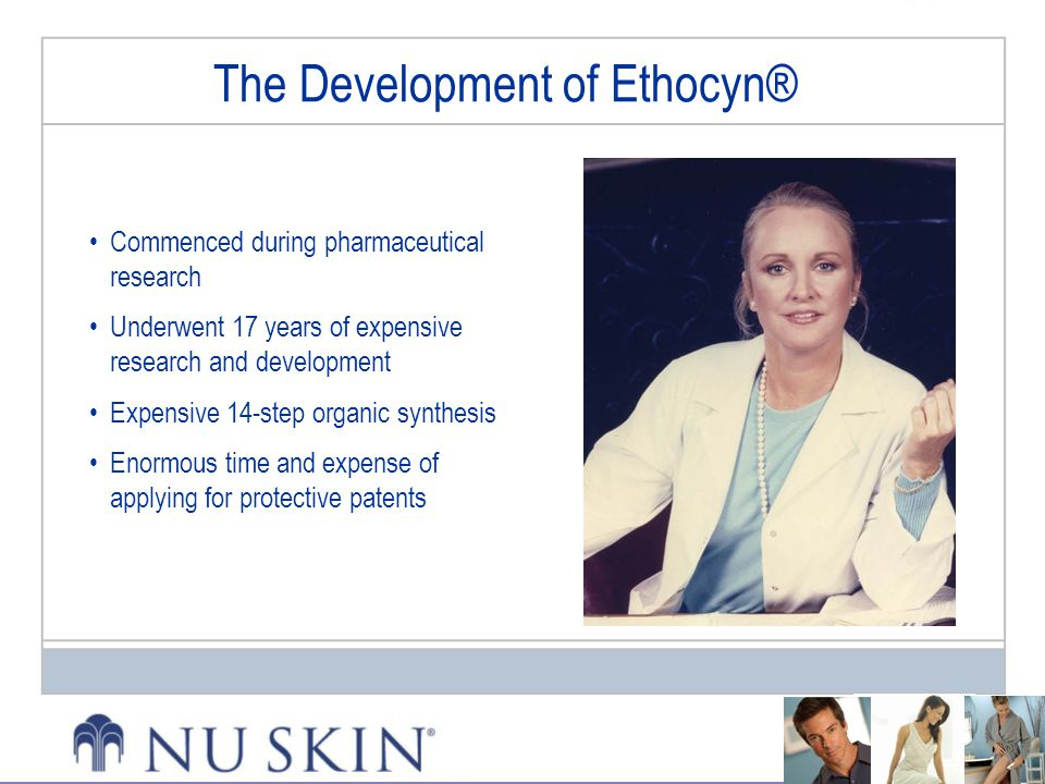 The Development of Ethocyn®