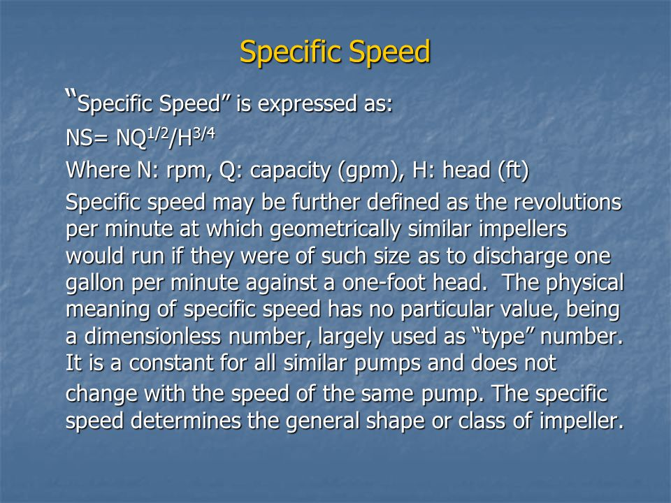 Specific Speed is expressed as: