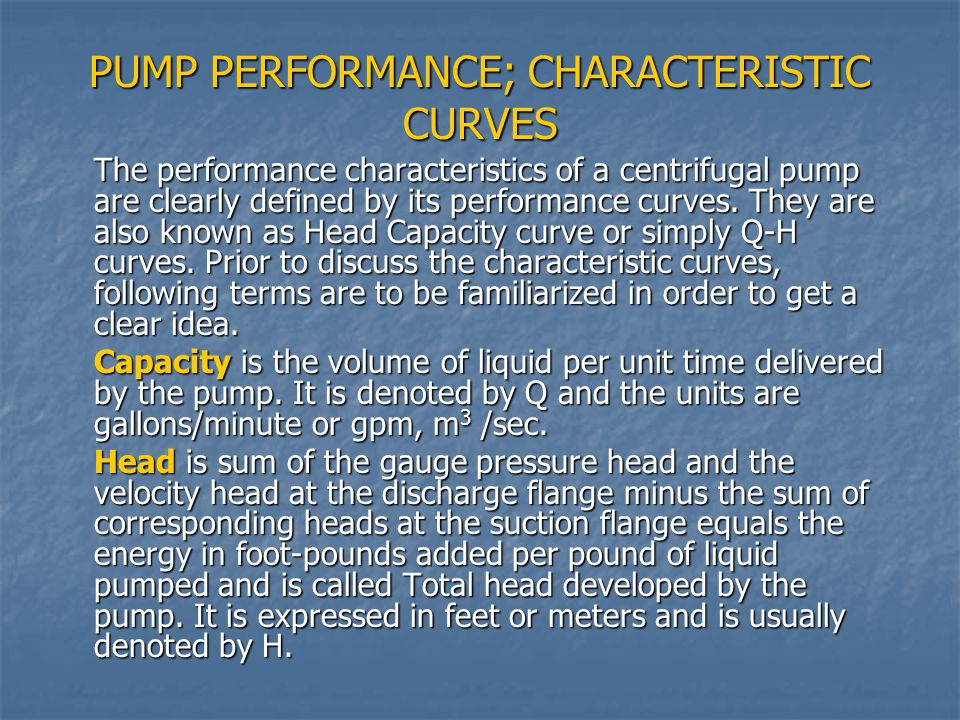PUMP PERFORMANCE; CHARACTERISTIC CURVES