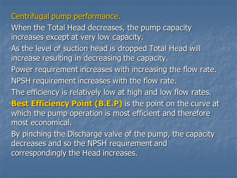 Centrifugal pump performance.