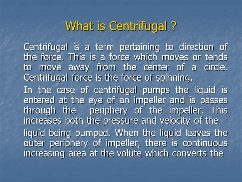 What is Centrifugal