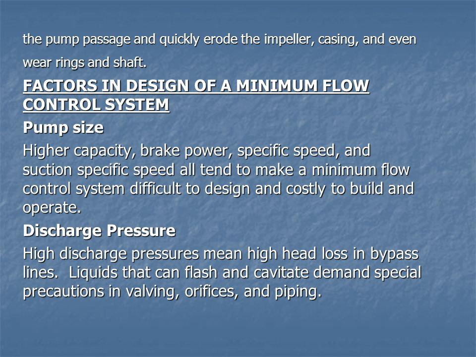 FACTORS IN DESIGN OF A MINIMUM FLOW CONTROL SYSTEM Pump size