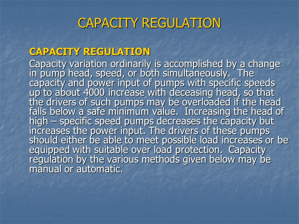 CAPACITY REGULATION CAPACITY REGULATION
