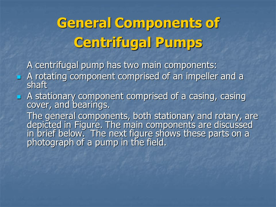 General Components of Centrifugal Pumps