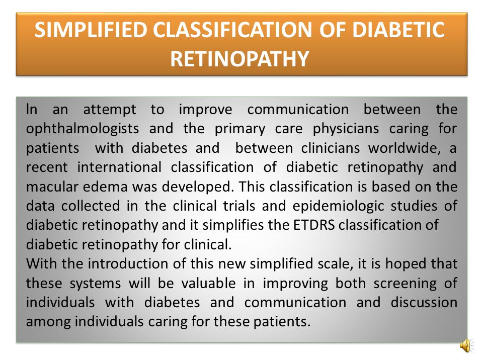 SIMPLIFIED CLASSIFICATION OF DIABETIC RETINOPATHY