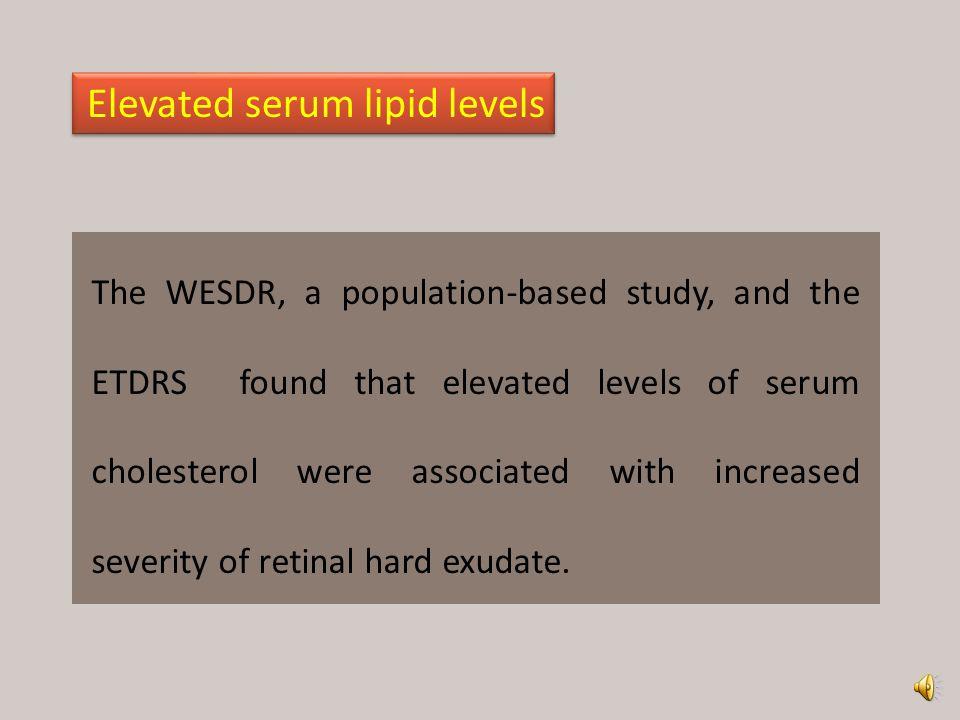 Elevated serum lipid levels