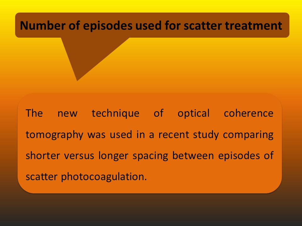 Number of episodes used for scatter treatment