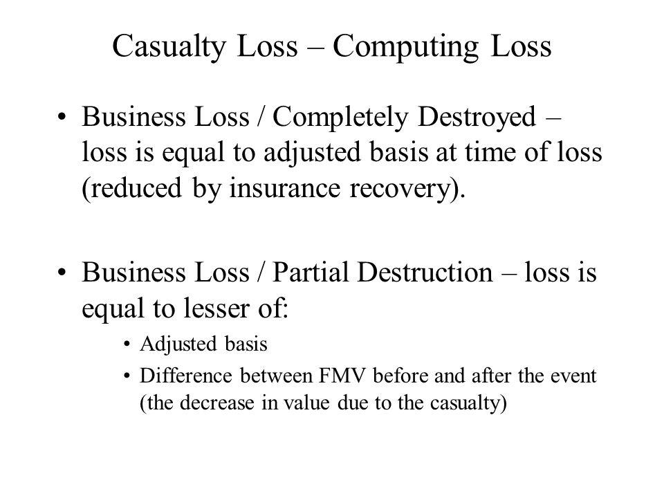 Casualty Loss – Computing Loss