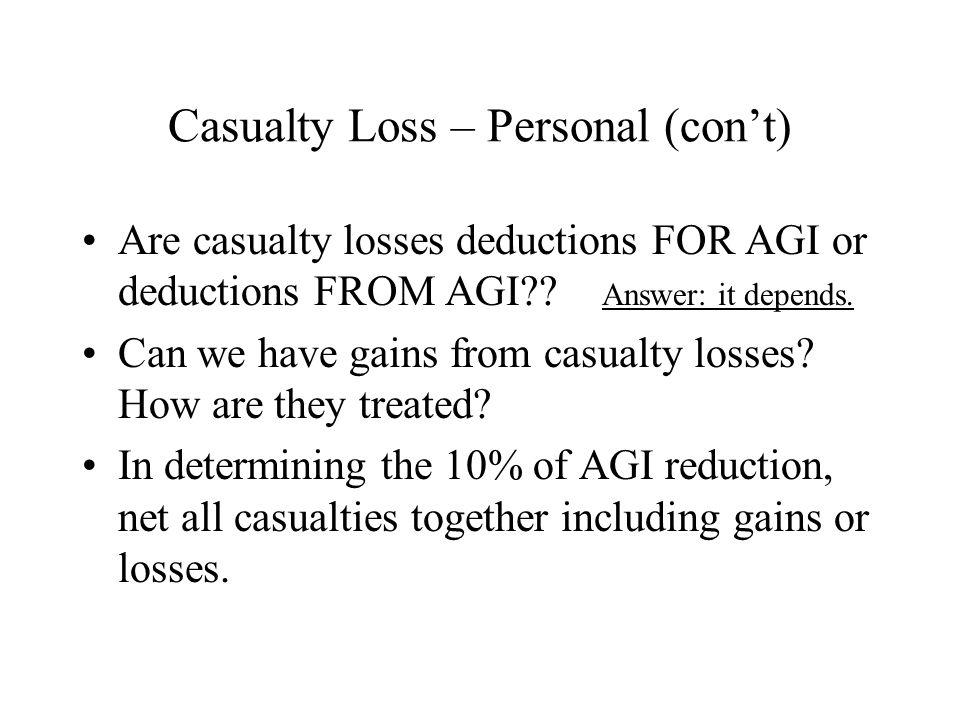 Casualty Loss – Personal (con't)