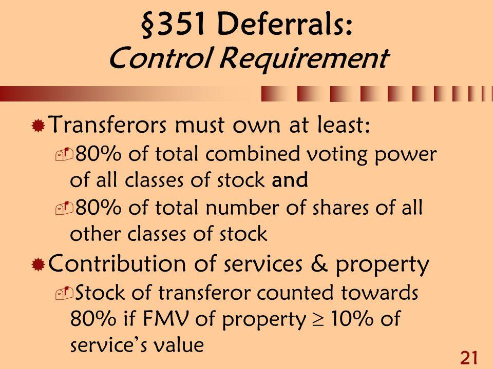 §351 Deferrals: Control Requirement