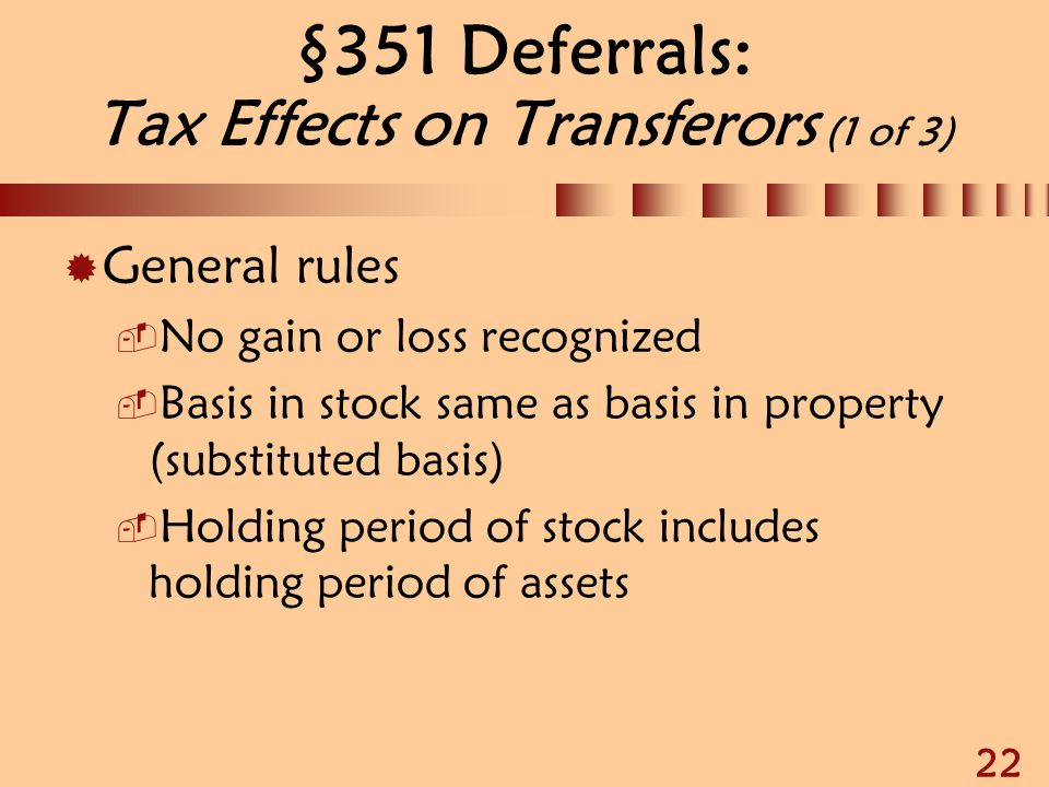 §351 Deferrals: Tax Effects on Transferors (1 of 3)