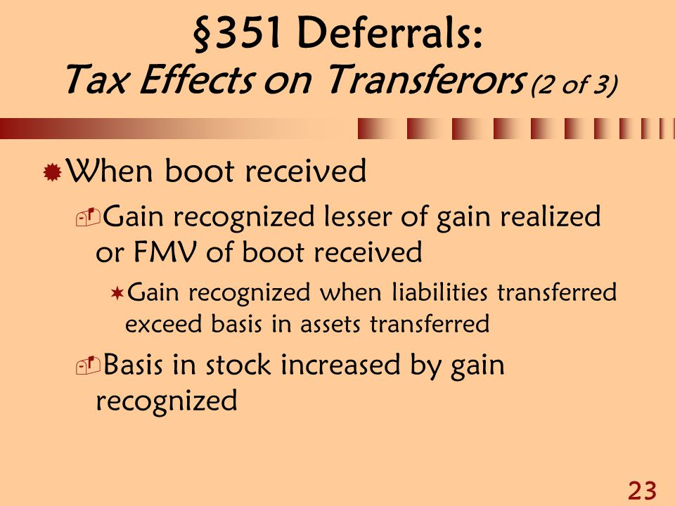 §351 Deferrals: Tax Effects on Transferors (2 of 3)