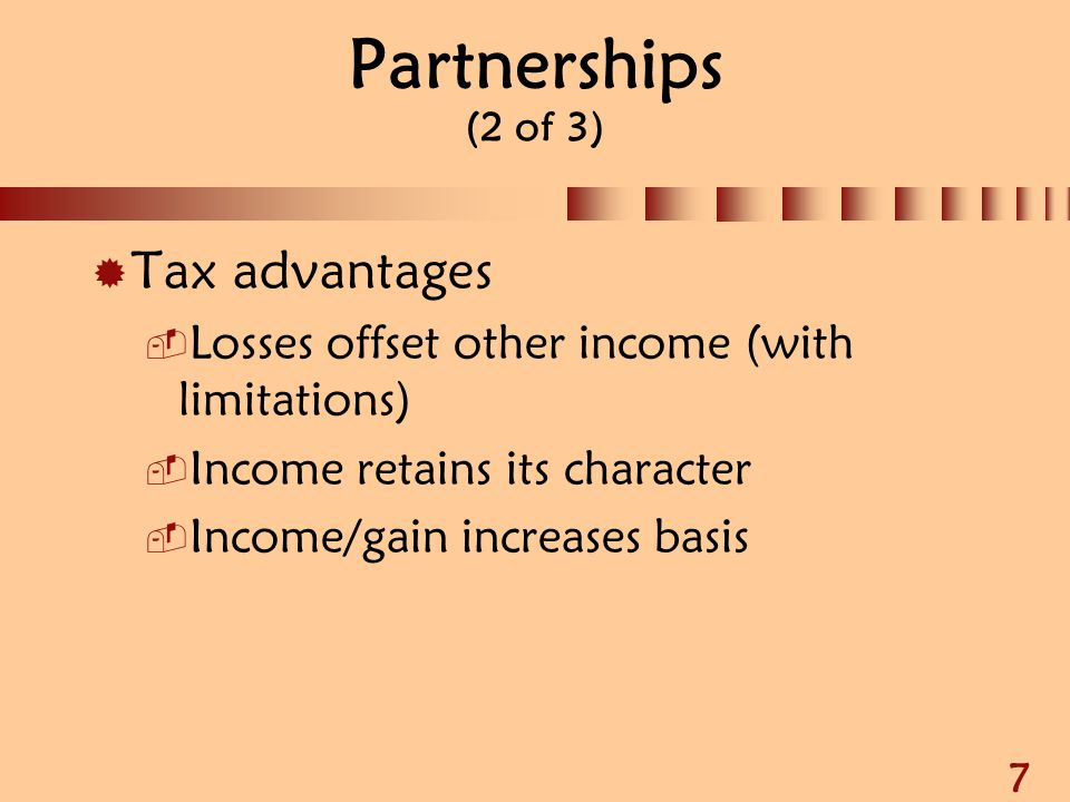 Partnerships (2 of 3) Tax advantages