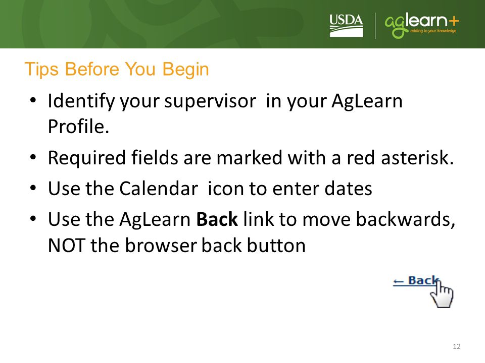 Identify your supervisor in your AgLearn Profile.