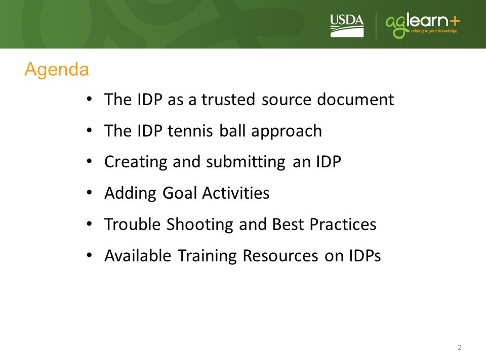 The IDP as a trusted source document The IDP tennis ball approach