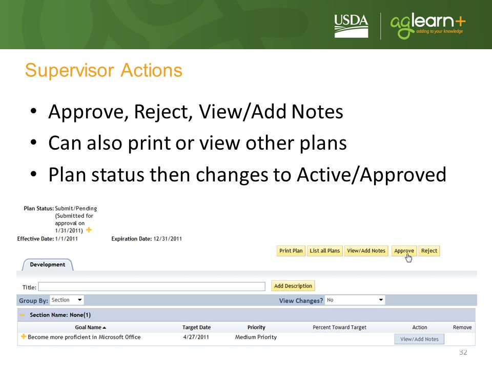 Approve, Reject, View/Add Notes Can also print or view other plans