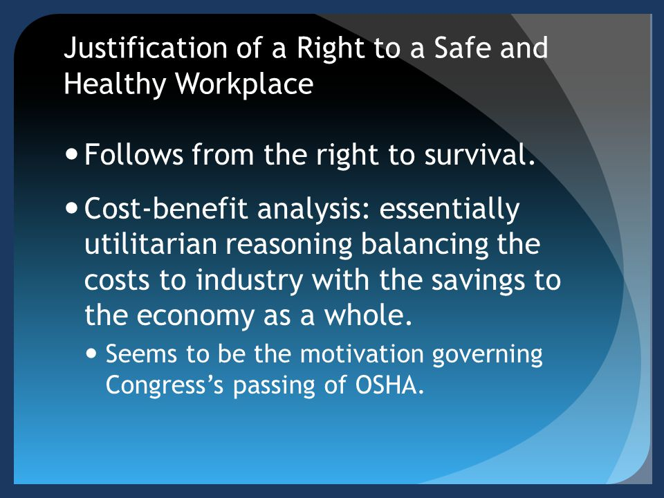 Justification of a Right to a Safe and Healthy Workplace