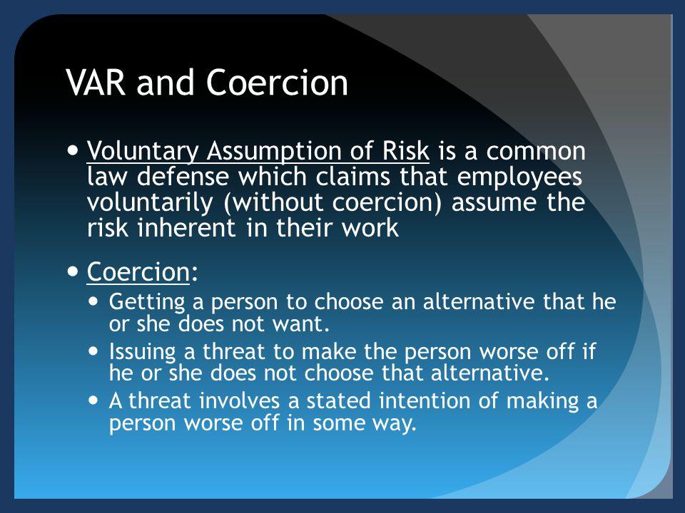 VAR and Coercion