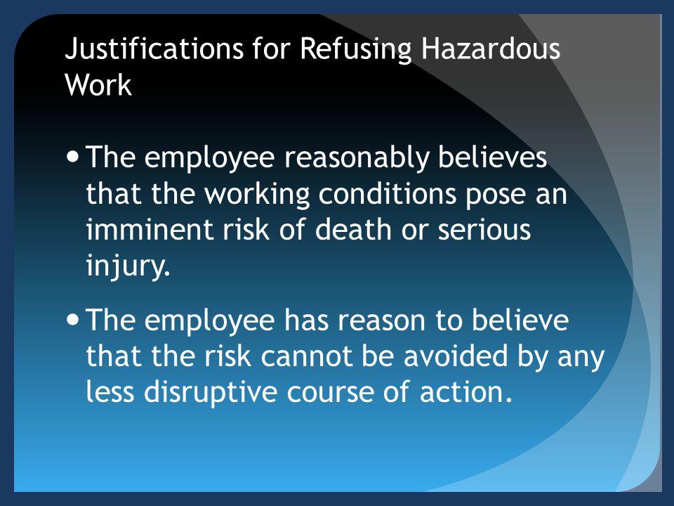 Justifications for Refusing Hazardous Work