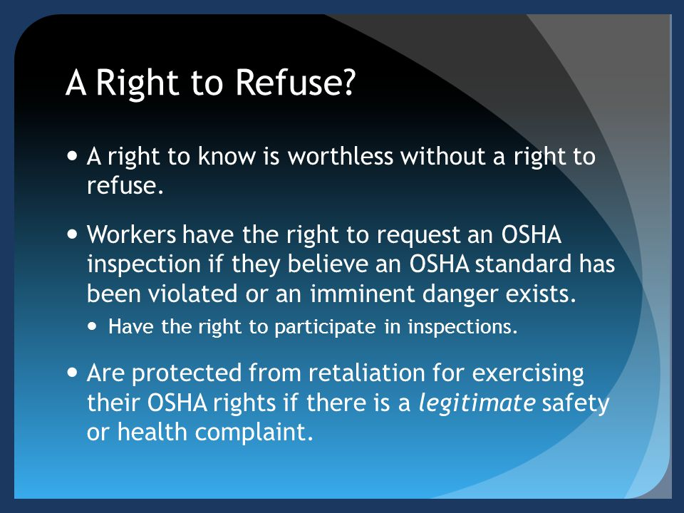 A Right to Refuse A right to know is worthless without a right to refuse.