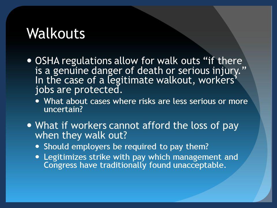 Walkouts