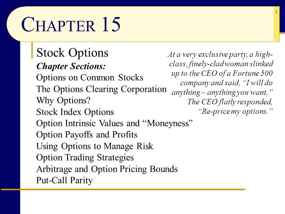 CHAPTER 15 Stock Options Chapter Sections: Options on Common Stocks