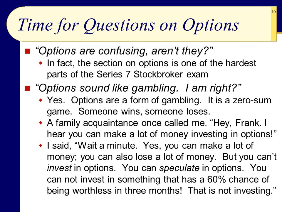 Time for Questions on Options