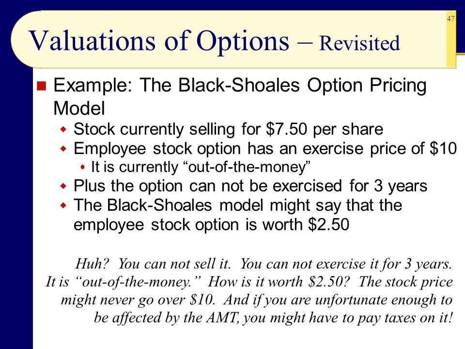 Valuations of Options – Revisited